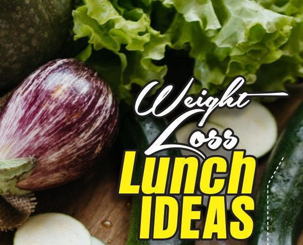 weight loss lunch ideas
